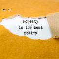 """Honesty is the best policy"" typewritten"